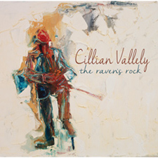 CILLIAN VALLELY - The Raven's Rock