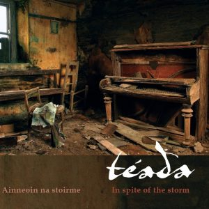 TÉADA - In spite of the storm