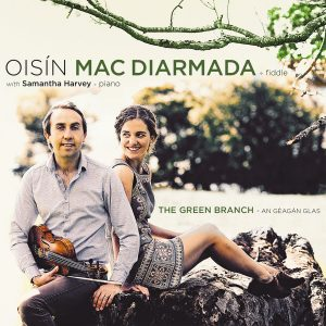 OISÍN MAC DIARMADA - The Green Branch