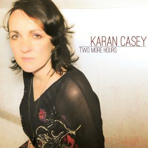 KARAN CASEY- Two More Hours