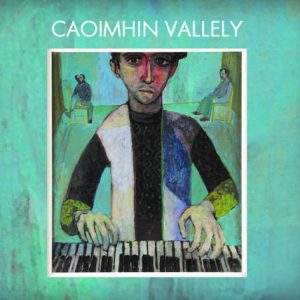 CAOIMHIN VALLELY