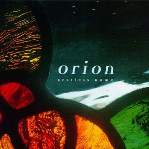ORION - Restless Home