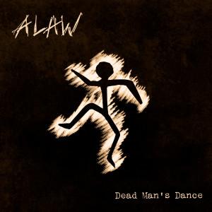 ALAW - Dead Man's Dance