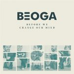 beoga-before-we-change-our-mind - musique celtique