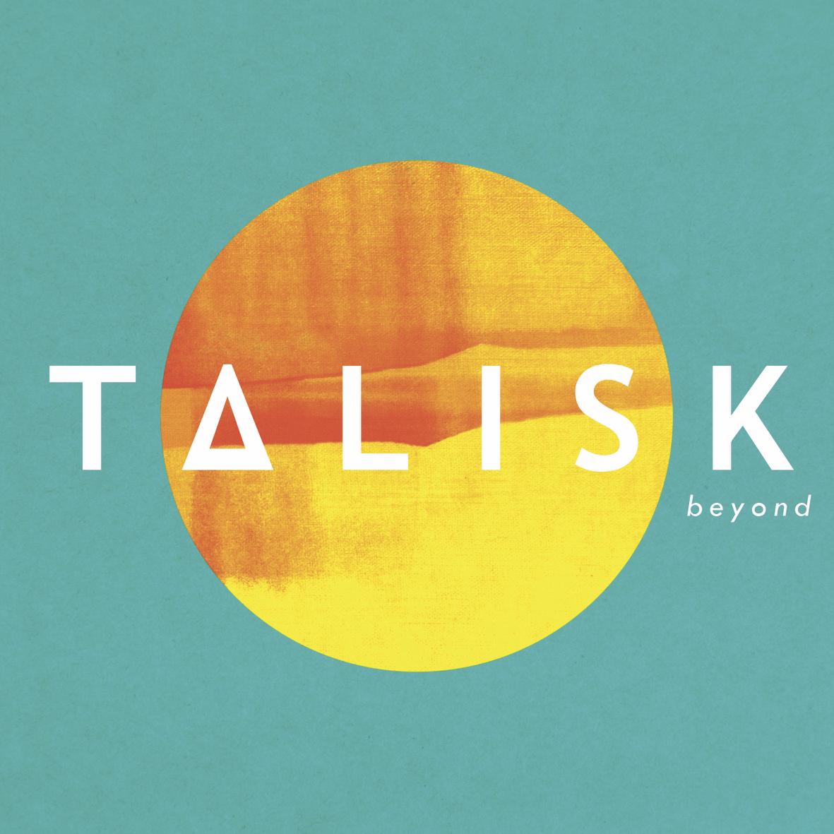 Talisk - Beyond